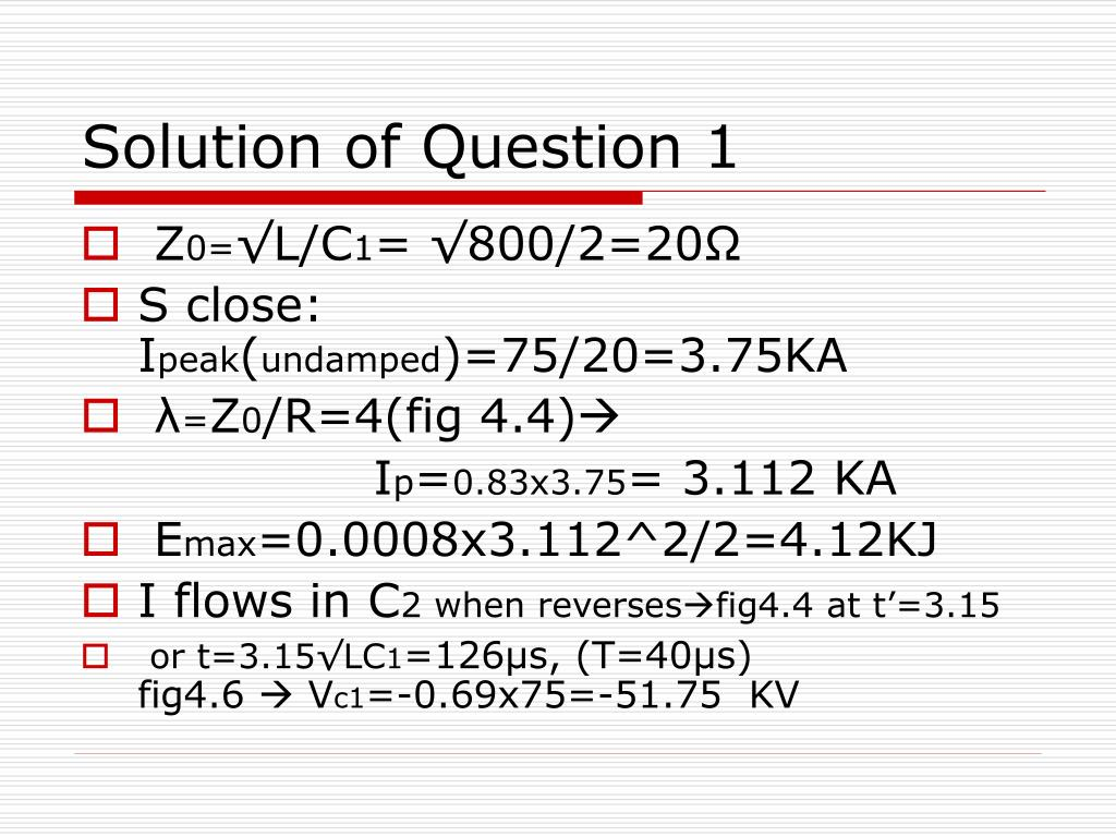 Solution of Question 1