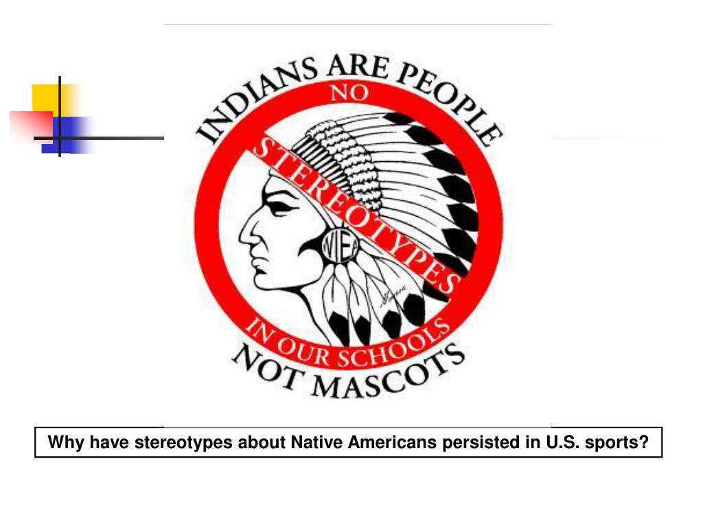Why have stereotypes about Native Americans persisted in U.S. sports?