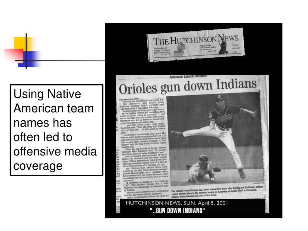 Using Native American team names has often led to offensive media coverage
