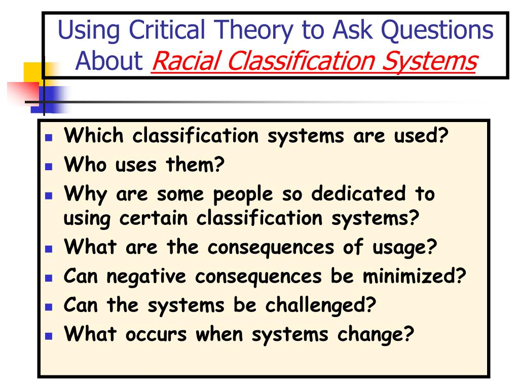 Using Critical Theory to Ask Questions About