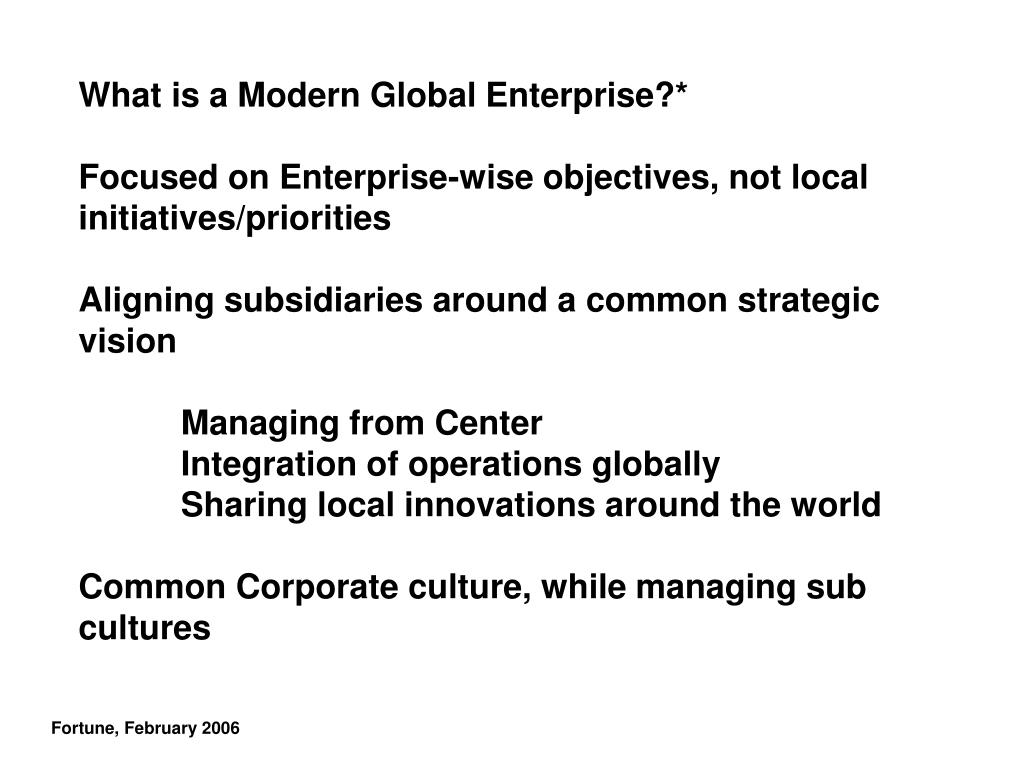 What is a Modern Global Enterprise?*