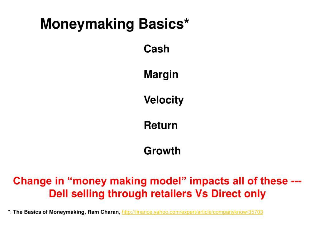 Moneymaking Basics*