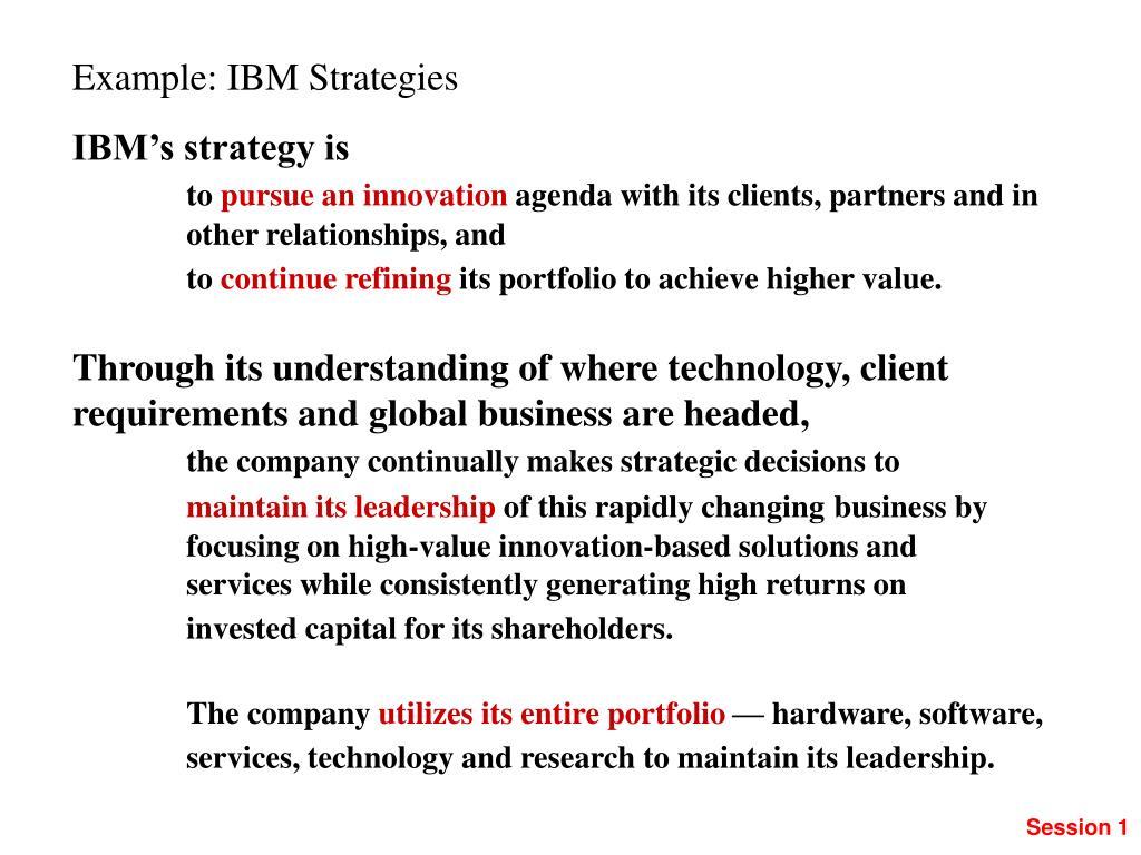 Example: IBM Strategies