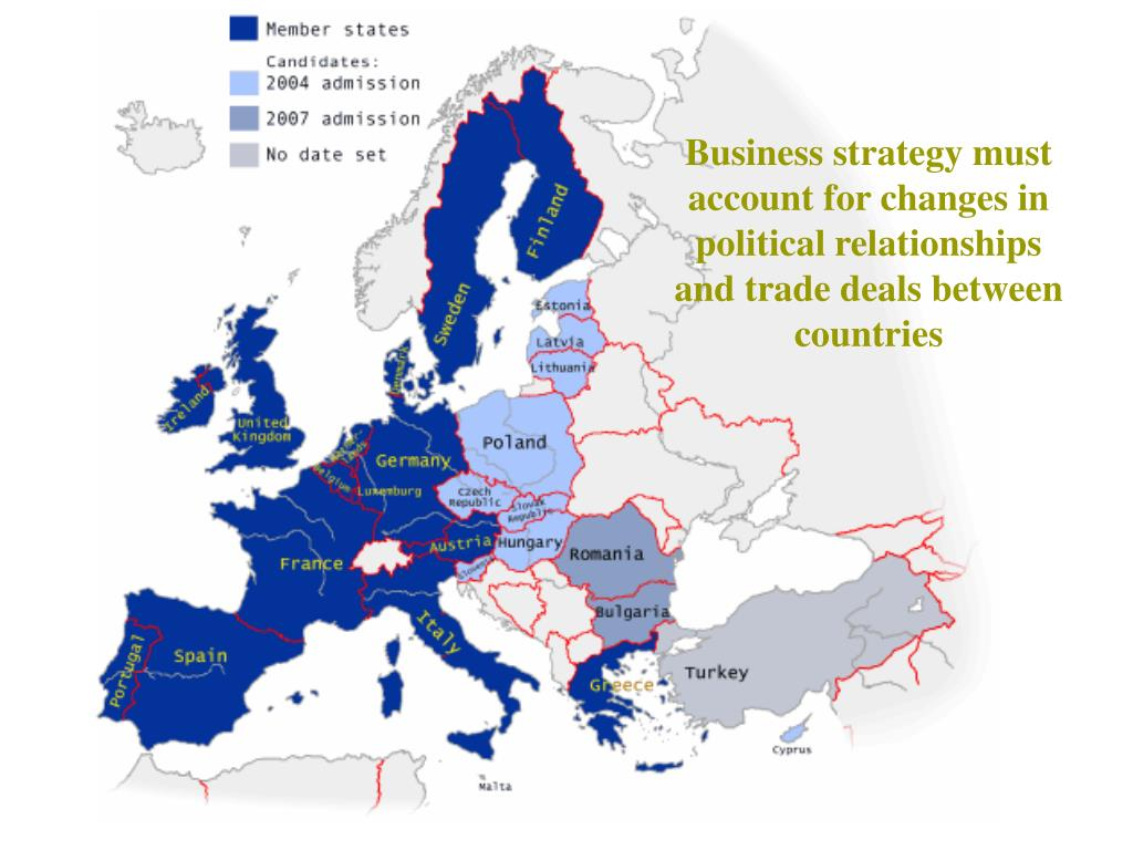 Business strategy must account for changes in political relationships and trade deals between countries