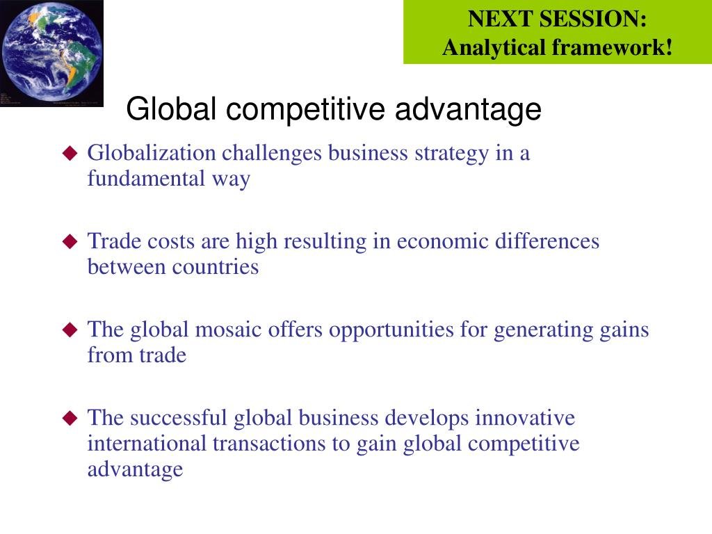 Globalization challenges business strategy in a fundamental way