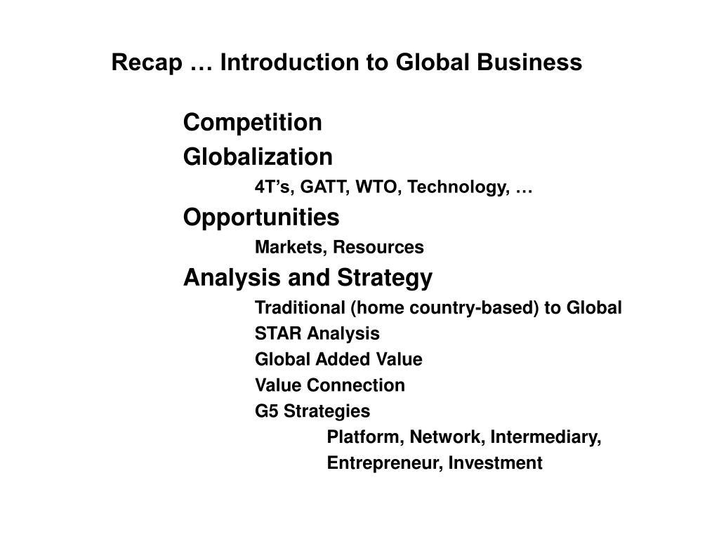 Recap … Introduction to Global Business