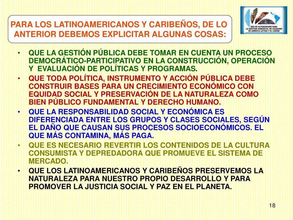 PARA LOS LATINOAMERICANOS Y CARIBEÑOS, DE LO
