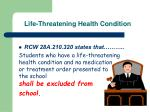 life threatening health condition5