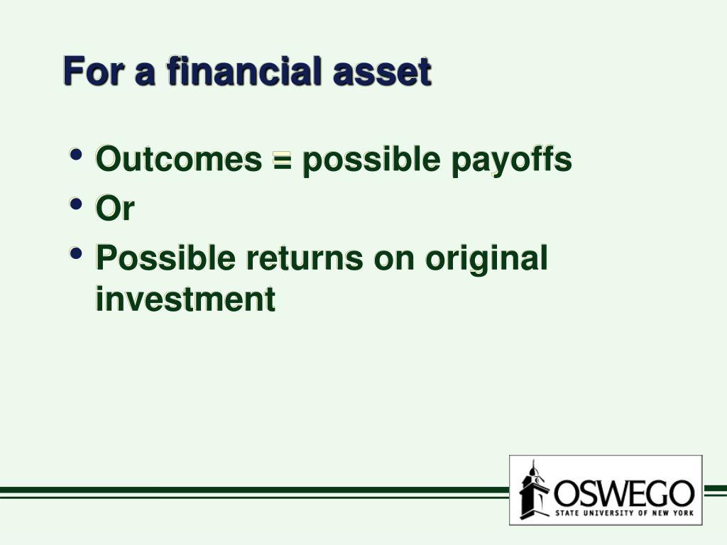For a financial asset