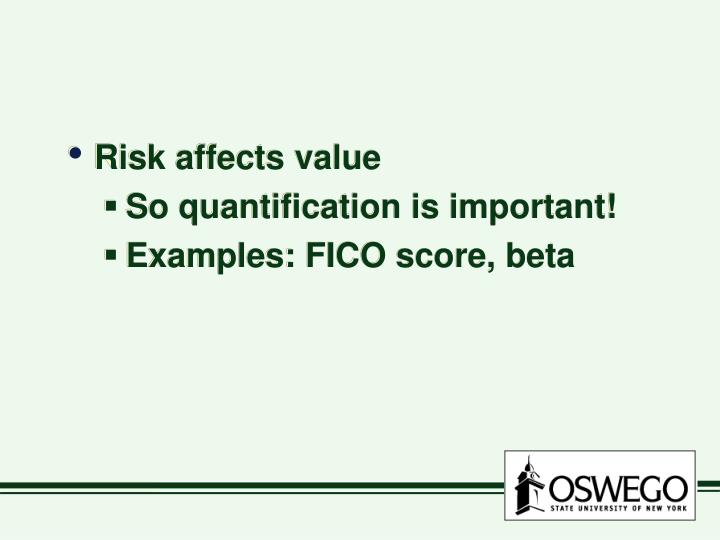 Risk affects value