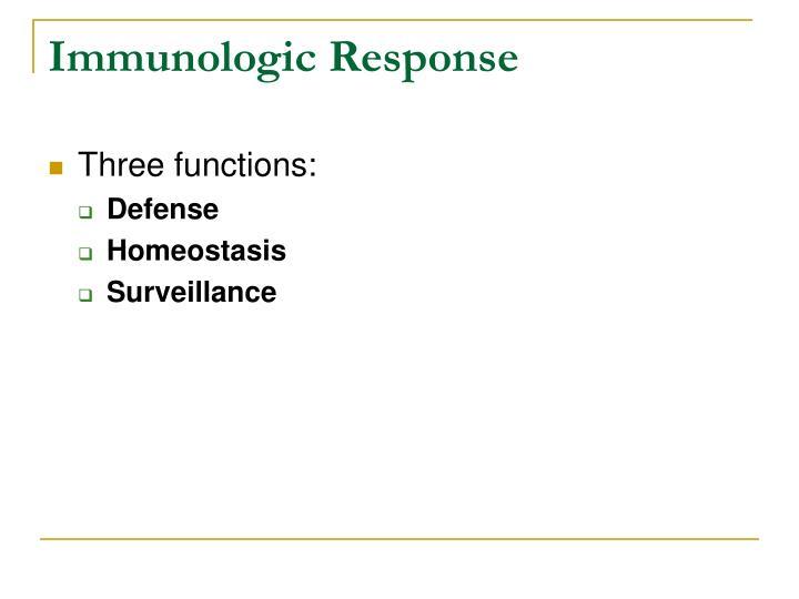 Immunologic response