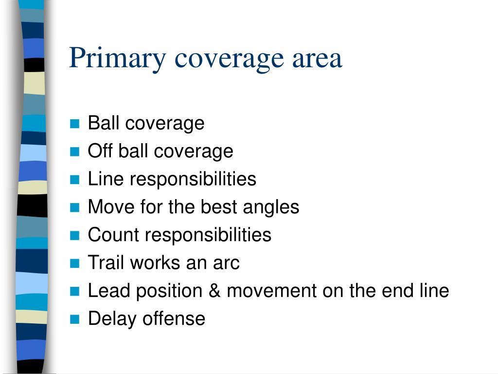Primary coverage area