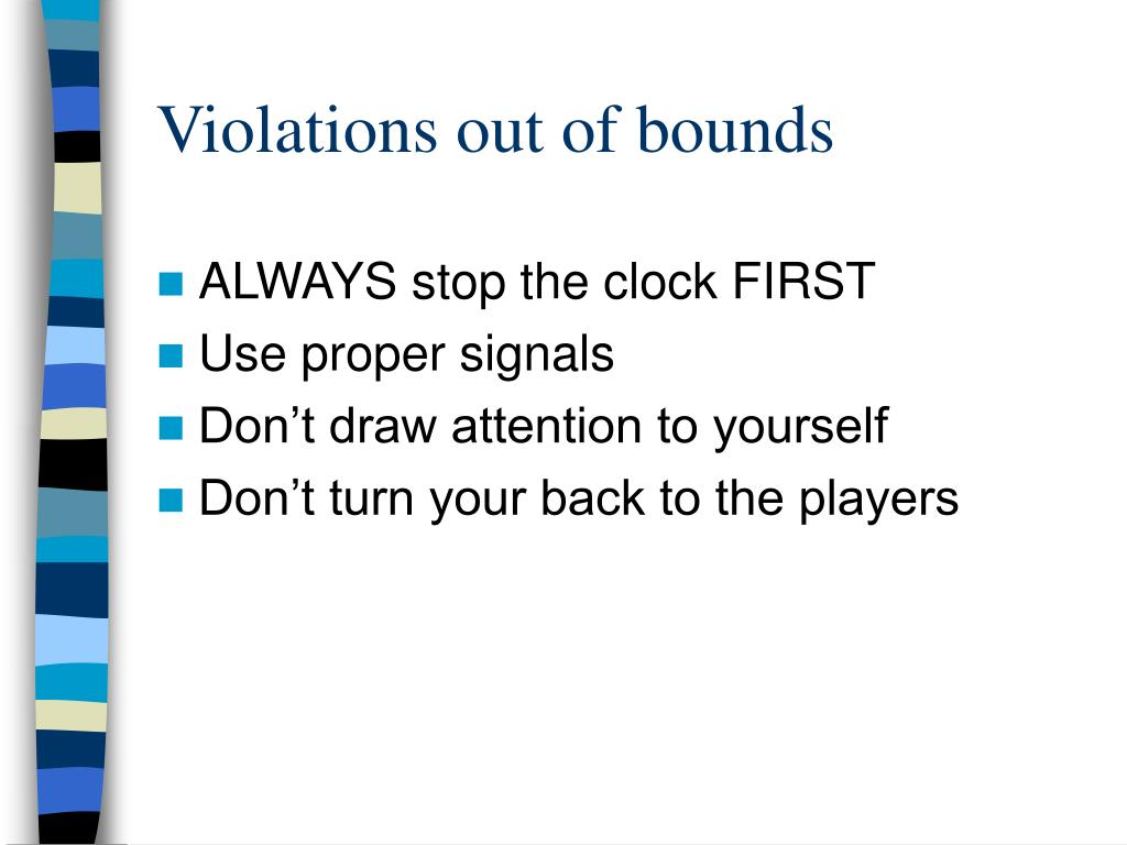 Violations out of bounds