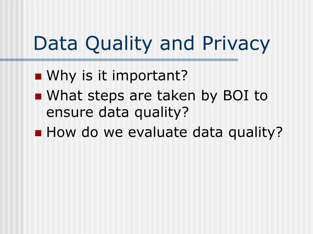 Data Quality and Privacy