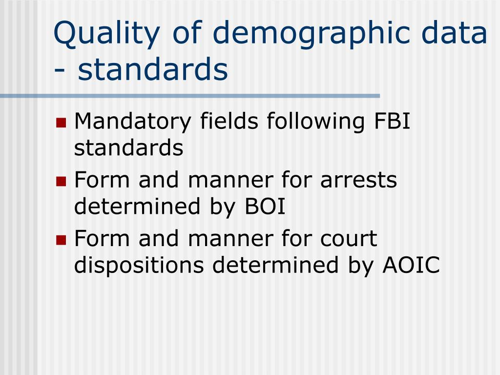 Quality of demographic data - standards