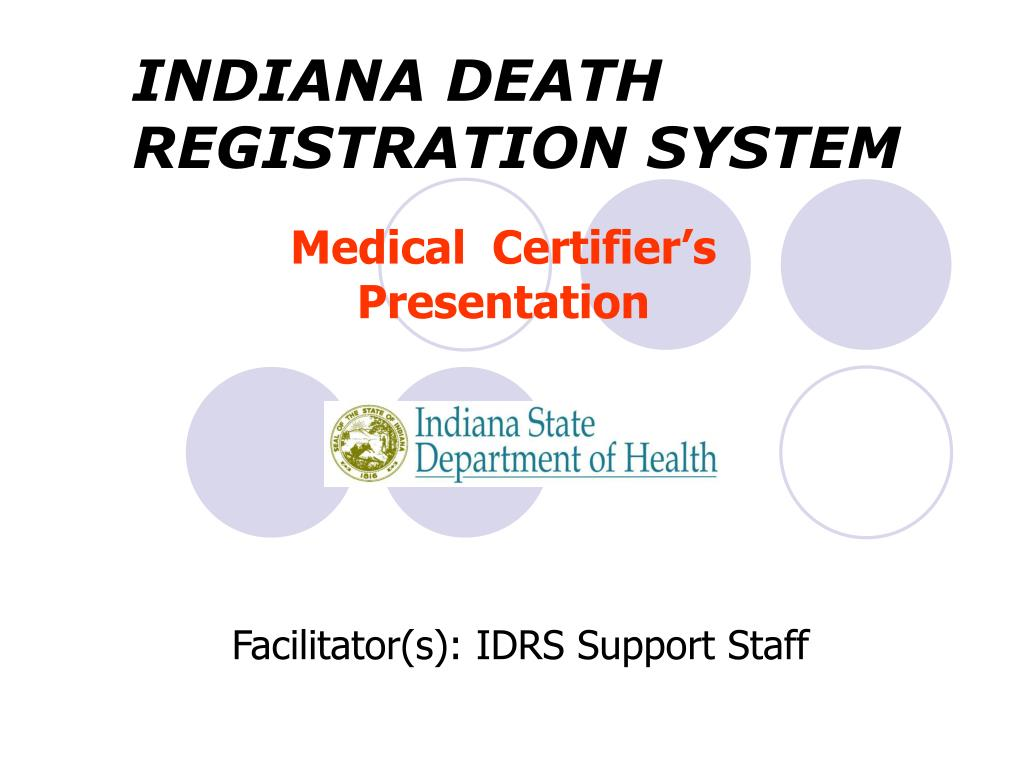 INDIANA DEATH REGISTRATION SYSTEM