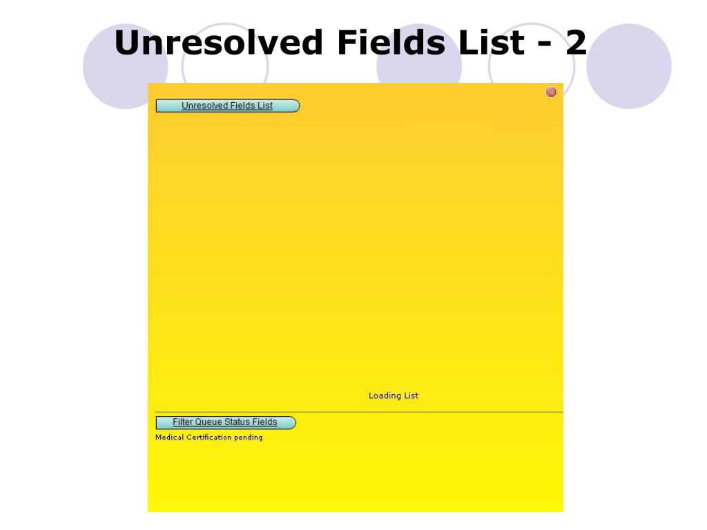 Unresolved Fields List - 2
