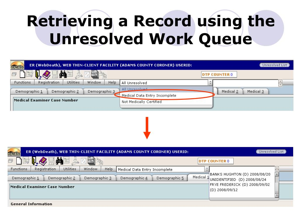 Retrieving a Record using the Unresolved Work Queue