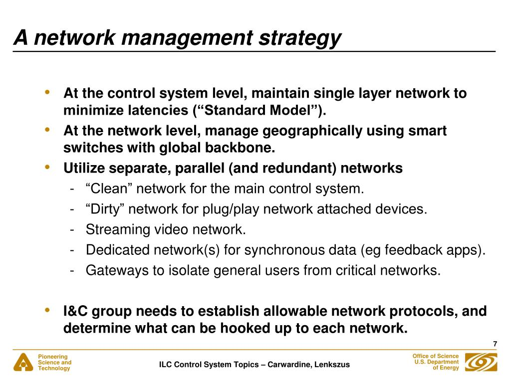 A network management strategy