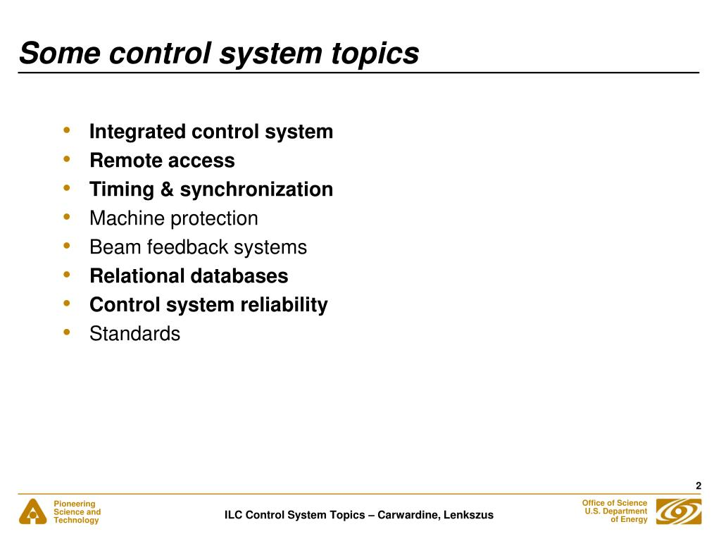 Some control system topics