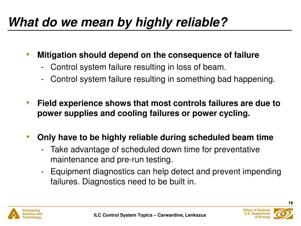 What do we mean by highly reliable?