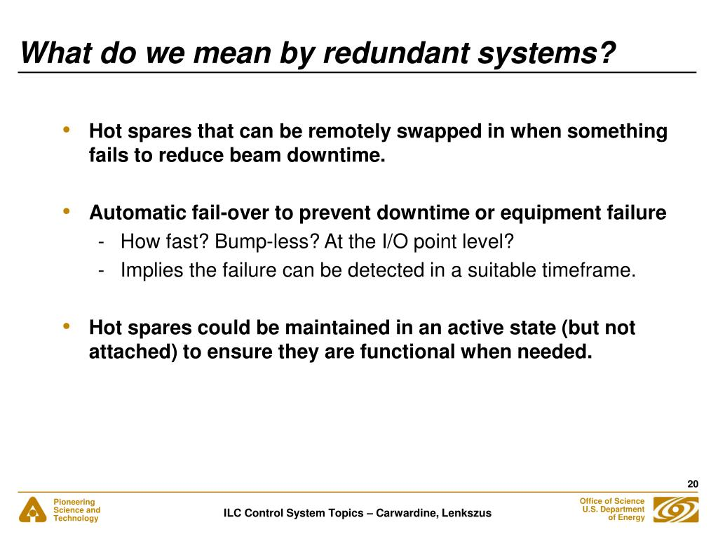 What do we mean by redundant systems?