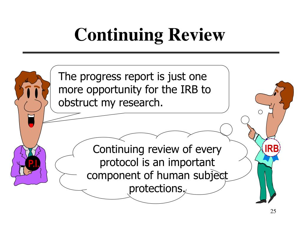 Continuing Review