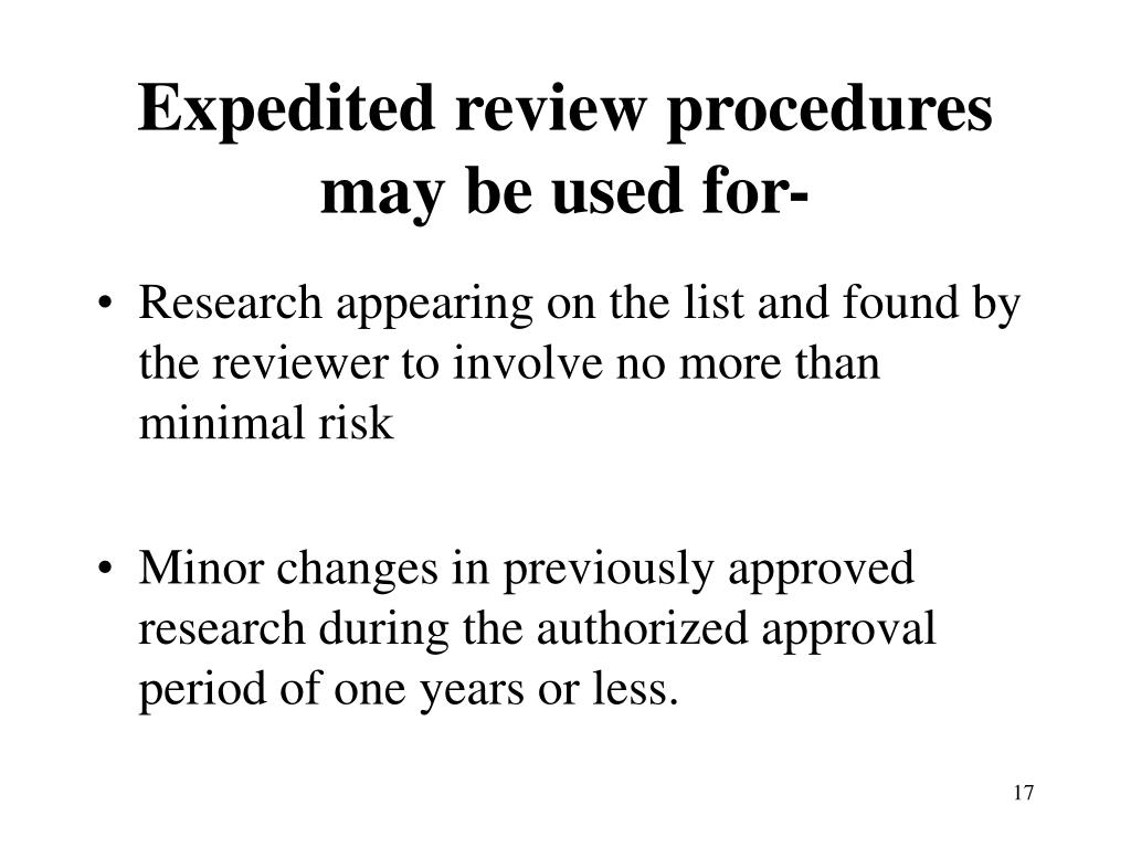 Expedited review procedures may be used for-