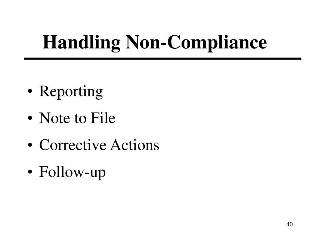 Handling Non-Compliance