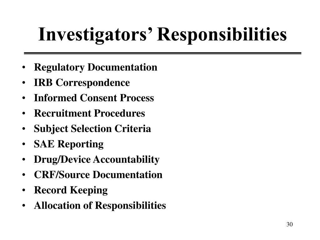 Investigators' Responsibilities