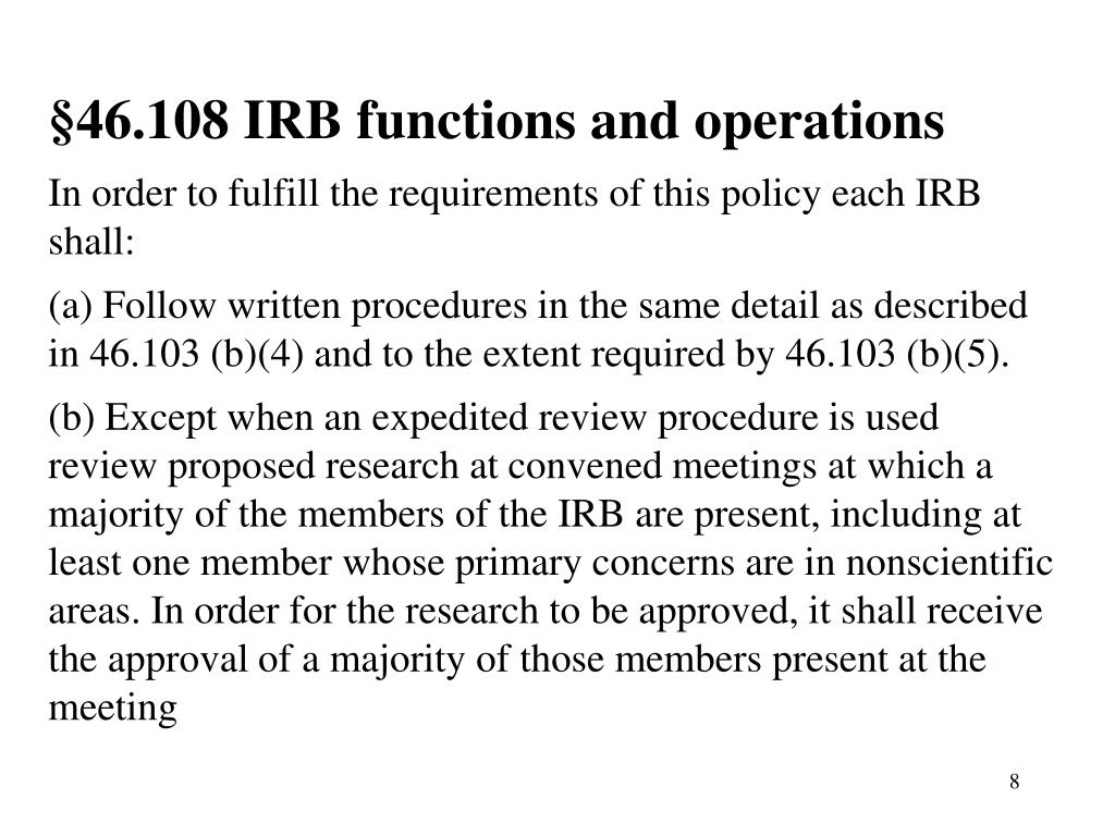 §46.108 IRB functions and operations