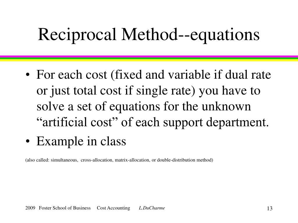 Reciprocal Method--equations