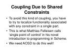 coupling due to shared constraints23