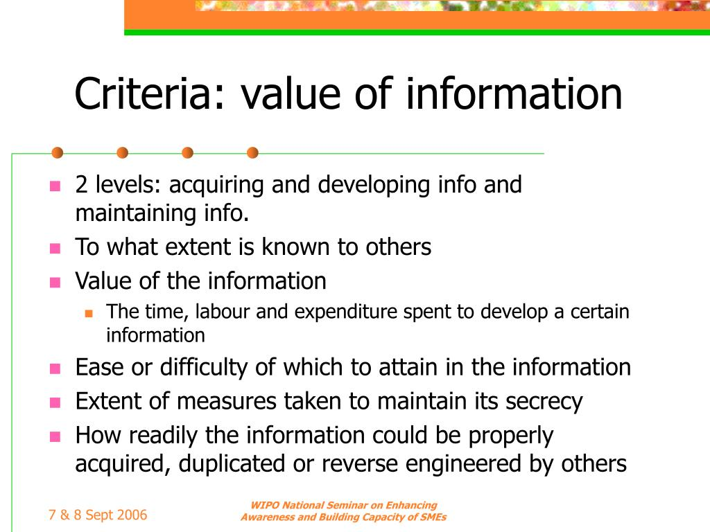 Criteria: value of information