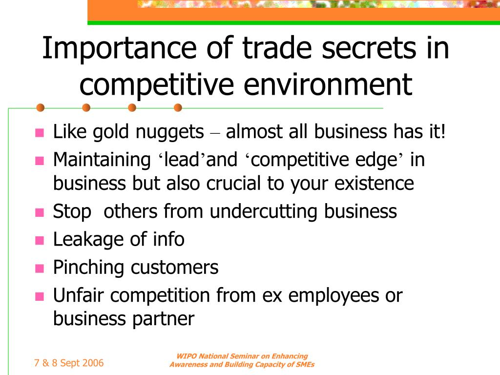 Importance of trade secrets in competitive environment