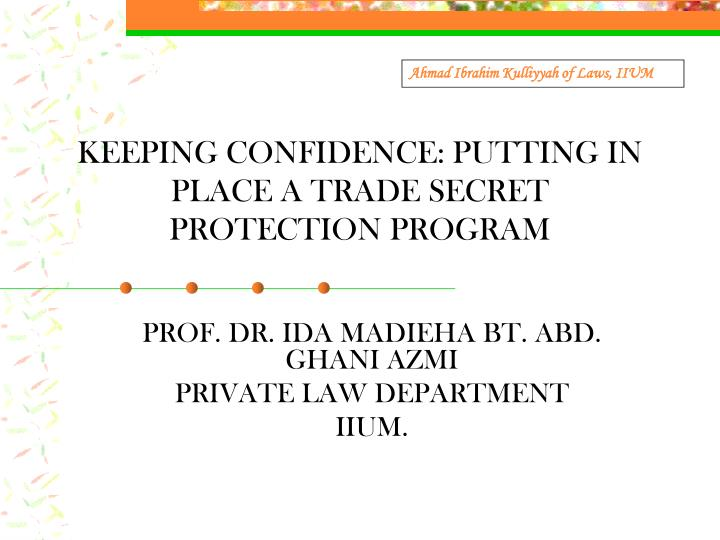 keeping confidence putting in place a trade secret protection program n.