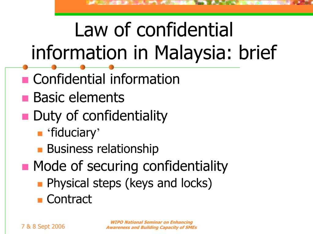 Law of confidential information in Malaysia: brief