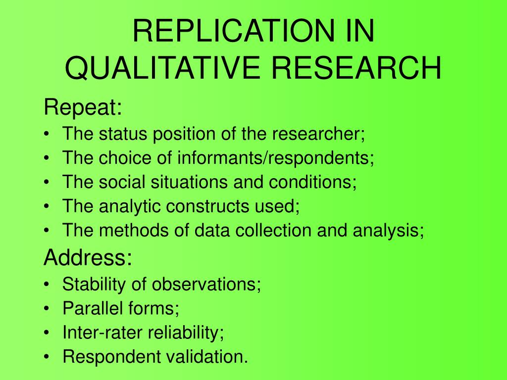 REPLICATION IN QUALITATIVE RESEARCH