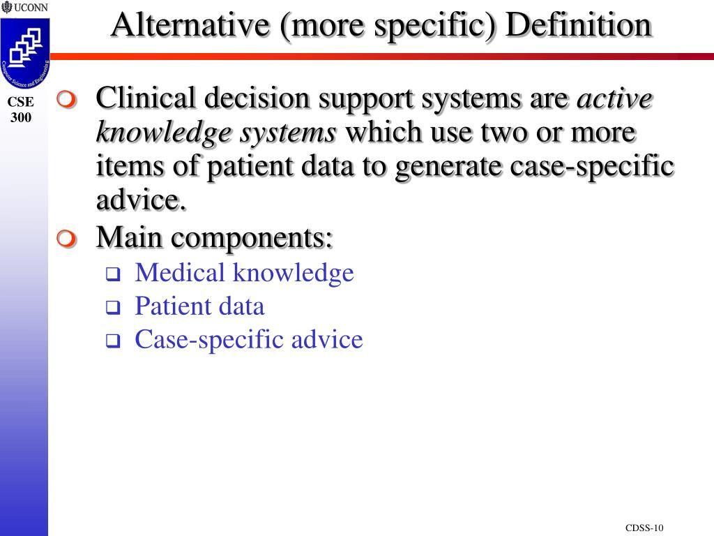 Alternative (more specific) Definition