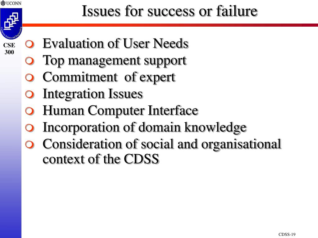 Issues for success or failure