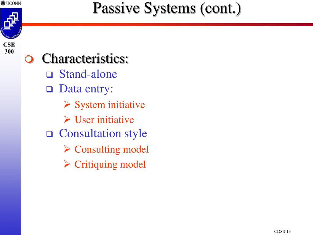 Passive Systems (cont.)
