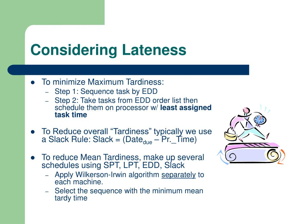 Considering Lateness