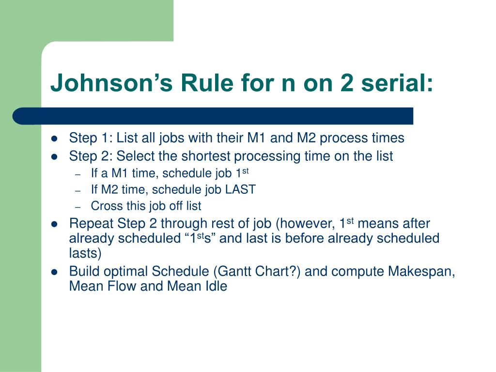 Johnson's Rule for n on 2 serial: