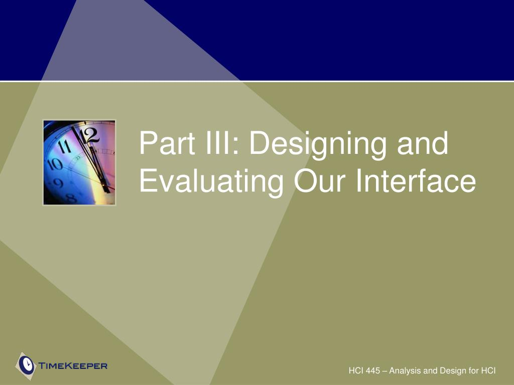 Part III: Designing and Evaluating Our Interface