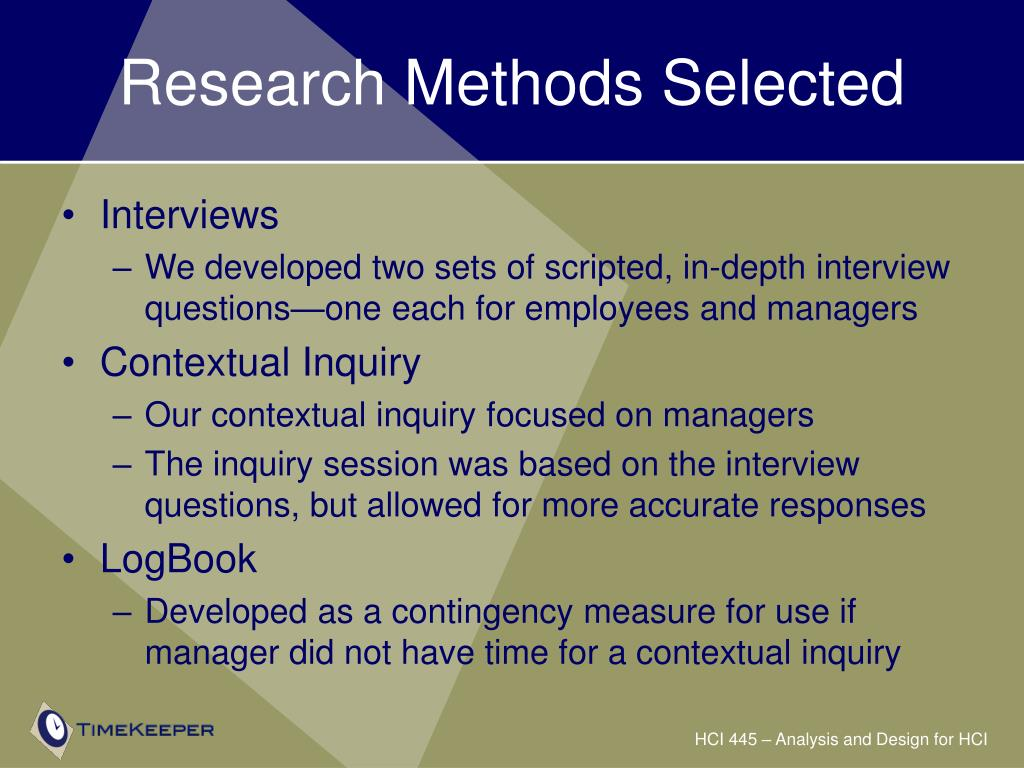 Research Methods Selected