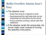 buffer overflow attacks aren t easy