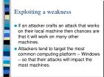 exploiting a weakness