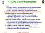 1 3ghz cavity fabrication