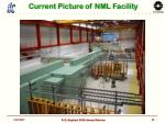 current picture of nml facility