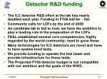 detector r d funding
